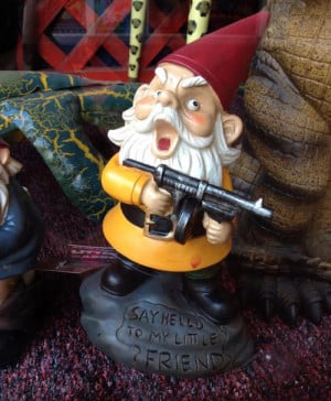 funny-garden-gnome-weapon-Scarface-quote