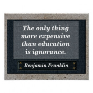 Education quote - Benjamin Franklin Posters