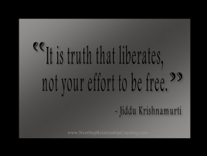 ... quotes on april 22nd 2013 0 comments effort freedom jiddu krishnamurti