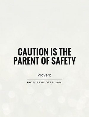 safety quotes and sayings
