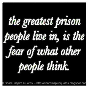 Prison That People Live The...