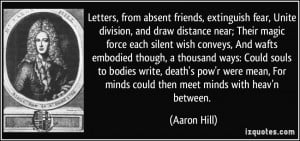 Letters, from absent friends, extinguish fear, Unite division, and ...