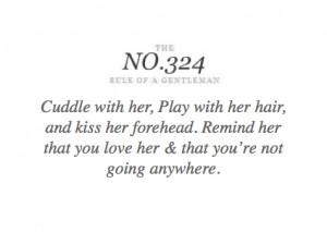 rules #gentlemen #love #quote #reassure