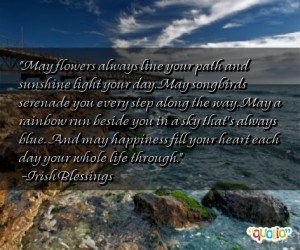 May flowers always line your path and sunshine light your day. May ...