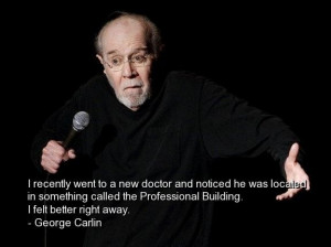 George carlin best quotes sayings wise brainy wisdom