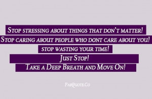 Stop wasting your time quote