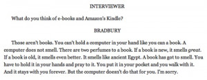 Quote from Ray Bradbury about books.