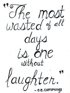 eecummings # laughter # quotes more life inspiration quotes ee ...