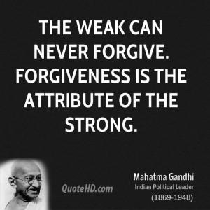 Mahatma Gandhi Forgiveness Quotes | QuoteHD