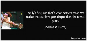 Family's first, and that's what matters most. We realize that our love ...