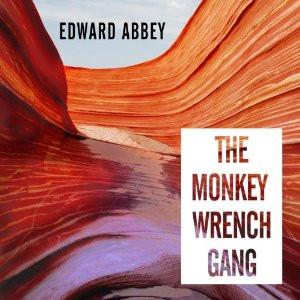 Edward Abbey Monkey Wrench Gang