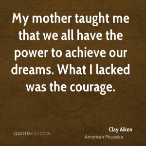 Clay Aiken Power Quotes