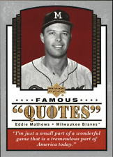2004 (BB) Upper Deck Famous Quotes #8 Eddie Mathews