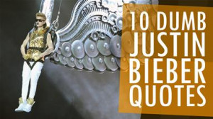 10-dumb-justin-bieber-quotes.WidePromo.jpg