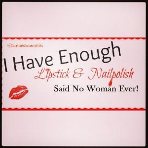 ... lipstick said no women, by Barbie's Beauty Bits. #quotes, #lipstick, #