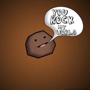 You rock my world by hailthekid