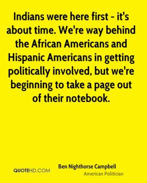 ... Americans and Hispanic Americans in getting politically involved, but
