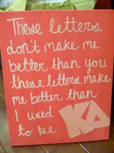 Sorority Quote These letters don't make me better by CNCSunkissed, $55 ...