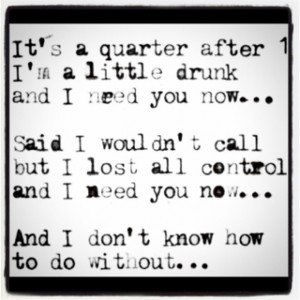 Need You Now Quotes