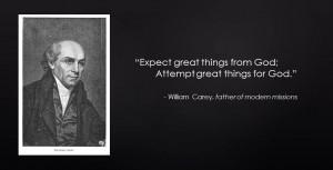 William Carey Quotes during carey's life he always