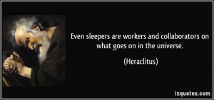 More Heraclitus Quotes