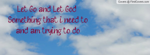 let_go_and_let_god-126051.jpg?i