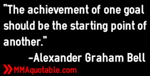 ... goal should be the starting point of another.