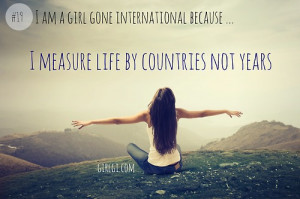 Girl Gone International Life and Travel Quotes Global Heart and Mind ...