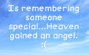 heaven gained an angel quotes about heaven gained an angel