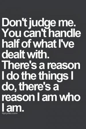 Don't judge me.