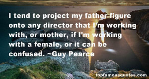 Guy Pearce quotes: top famous quotes and sayings from Guy Pearce