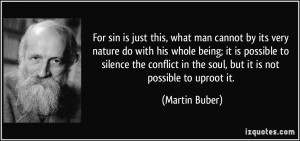 For sin is just this, what man cannot by its very nature do with his ...