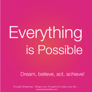 BLL-4-All-possible-Everything-is-Possible-quotes-and-best-life-lessons ...