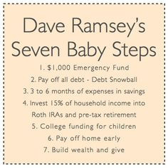 Dave Ramsey's Seven Baby Steps! Good reminder! I love him, his books ...