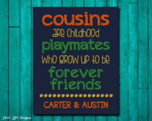 Quotes About Cousins Being Best Friends Cousin best friend sign.