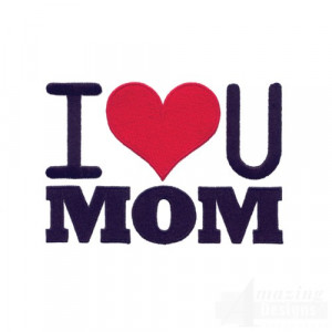 Love You Mom