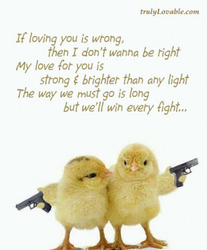 If loving you is wrong,