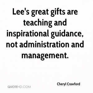 Lee's great gifts are teaching and inspirational guidance, not ...