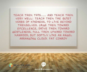 On Kindness: | 27 Awesome Straight-Talk Quotes About Teaching