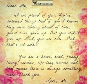 Dear Me,... Thank you. Love Me.