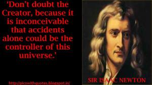Sir asaac Newton Quotes of Life