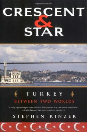Alexander's Reviews > Crescent and Star: Turkey Between Two Worlds