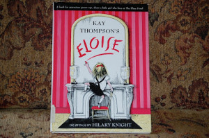 Eloise Book Quotes Eloise by kay thompson, drawings by hilary knight ...