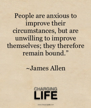 James Allen Quote. Learning this the hard way.