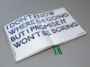 don't know where I'm going but I PROMISE it won't be boring # ...