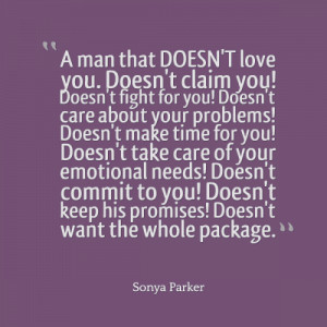 care about your problems! Doesn't make time for you! Doesn't take care ...