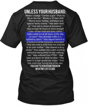 Unless Your Husband: Law Enforcement, Police, Cop, Deputy, LEO, Wife ...