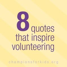 Quotes that encourage Volunteers and Volunteer Work - Raising ...