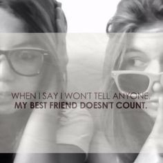 Because my best friend isn't just anyone. She's my other half. More