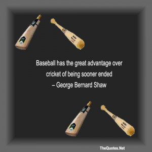 """... Cricket Of Being Sooner Ended """" - George Bernard Shaw ~ Sports Quote"""